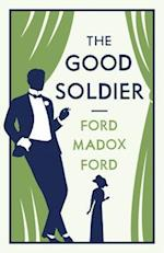 The Good Soldier (Alma Classics Evergreens)