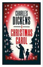 A Christmas Carol (Alma Classics Evergreens)