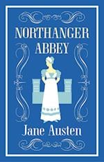 Northanger Abbey (Alma Classics Evergreens)