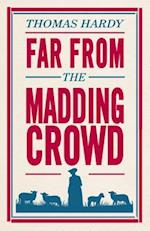 Far from the Madding Crowd (Alma Classics Evergreens)