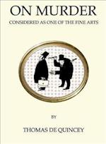 On Murder Considered as One of the Fine Arts (Quirky Classics)
