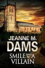 Smile and Be a Villain (Dorothy Martin Mystery, nr. 18)