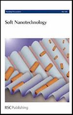 Soft Nanotechnology (Faraday Discussions, nr. 143)