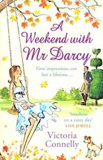 A Weekend With Mr Darcy af Victoria Connelly