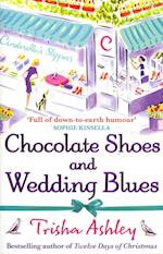 Chocolate Shoes and Wedding Blues af Trisha Ashley