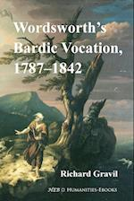 Wordsworth's Bardic Vocation, 1787-1842