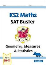 KS2 Maths SAT Buster: Geometry, Measures & Statistics (for tests in 2018 and beyond)
