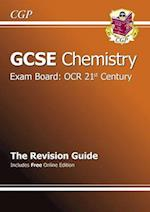 GCSE Chemistry OCR 21st Century Revision Guide (with Online Edition) (A*-G Course)