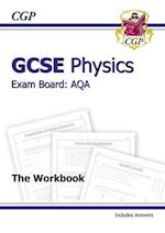 GCSE Physics AQA Workbook Incl Answers - Higher (A*-G Course)