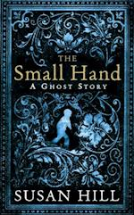 Small Hand (The Susan Hill Collection)