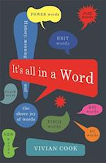 It's All in a Word af Vivian Cook