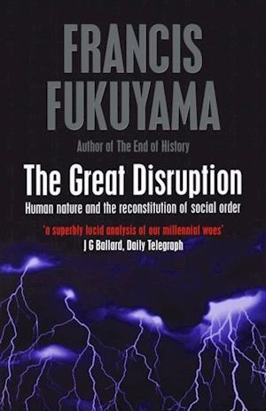 Great Disruption af Francis Fukuyama