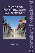 The United Nations Human Rights Treaty System (Bloomsbury Professional)