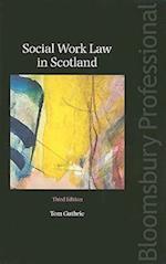 Social Work Law in Scotland (Bloomsbury Professional)