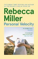 Personal Velocity af Rebecca Miller
