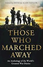 Those Who Marched Away af Irene Taylor, Alan Taylor