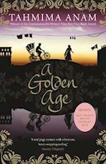Golden Age af Tahmima Anam