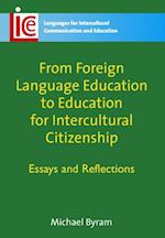 From Foreign Language Education to Education for Intercultural Citizenship af Michael Byram