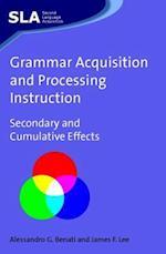 Grammar Acquisition and Processing Instruction (Second Language Acquisition)