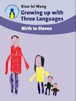 Growing up with Three Languages (Parents' And Teachers' Guides, nr. 1)