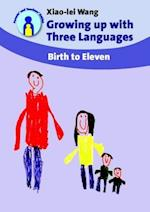 Growing up with Three Languages (Parents' And Teachers' Guides)