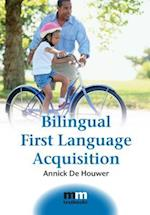 Bilingual First Language Acquisition (Mm Textbooks, nr. 2)