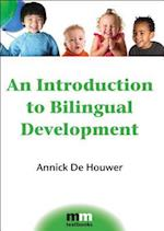 An Introduction to Bilingual Development (Mm Textbooks, nr. 4)