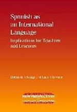 Spanish as an International Language (NEW PERSPECTIVES ON LANGUAGE AND EDUCATION, nr. 1)