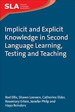 Implicit and Explicit Knowledge in Second Language Learning, Testing and Teaching (Second Language Acquisition, nr. 4)