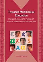 Towards Multilingual Education (Bilingual Education & Bilingualism)