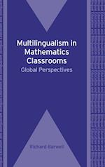 Multilingualism in Mathematics Classrooms af Richard Barwell