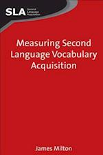 Measuring Second Language Vocabulary Acquisition (Second Language Acquisition, nr. 4)