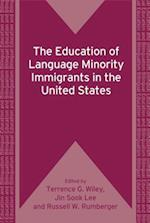 The Education of Language Minority Immigrants in the United States (Bilingual Education and Bilingualism, nr. 7)
