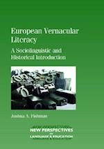 European Vernacular Literacy (NEW PERSPECTIVES ON LANGUAGE AND EDUCATION)