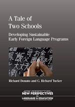 Tale of Two Schools (NEW PERSPECTIVES ON LANGUAGE AND EDUCATION)