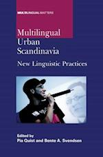 Multilingual Urban Scandinavia (MULTILINGUAL MATTERS, nr. 142)