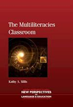 Multiliteracies Classroom (NEW PERSPECTIVES ON LANGUAGE AND EDUCATION)