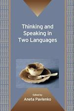 Thinking and Speaking in Two Languages (Bilingual Education and Bilingualism, nr. 77)
