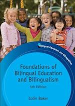 Foundations of Bilingual Education and Bilingualism (Bilingual Education and Bilingualism, nr. 79)