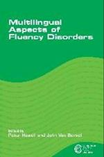 Multilingual Aspects of Fluency Disorders (Communication Disorders Across Languages, nr. 5)