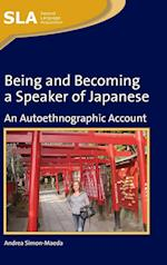 Being and Becoming a Speaker of Japanese (Second Language Acquisition, nr. 53)