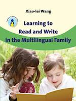 Learning to Read and Write in the Multilingual Family (Parents' And Teachers' Guides, nr. 14)