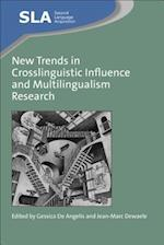 New Trends in Crosslinguistic Influence and Multilingualism Research (Second Language Acquisition, nr. 60)