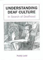 Understanding Deaf Culture