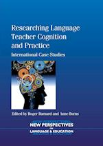 Researching Language Teacher Cognition and Practice (NEW PERSPECTIVES ON LANGUAGE AND EDUCATION, nr. 27)