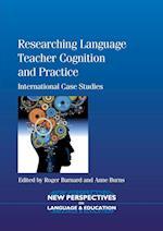 Researching Language Teacher Cognition and Practice af Roger Barnard