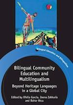 Bilingual Community Education and Multilingualism af Ofelia Garcia