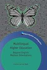 Multilingual Higher Education af Christa van der Walt