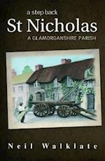 Step Back, A - St Nicholas, A Glamorganshire Parish