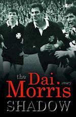 Shadow - The Dai Morris Story